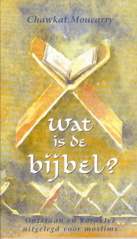 Ch.G. Moucarry, Wat is de bijbel?