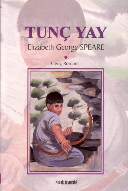 De bronzen boog (Tunç yay) - Elizabeth George Speare