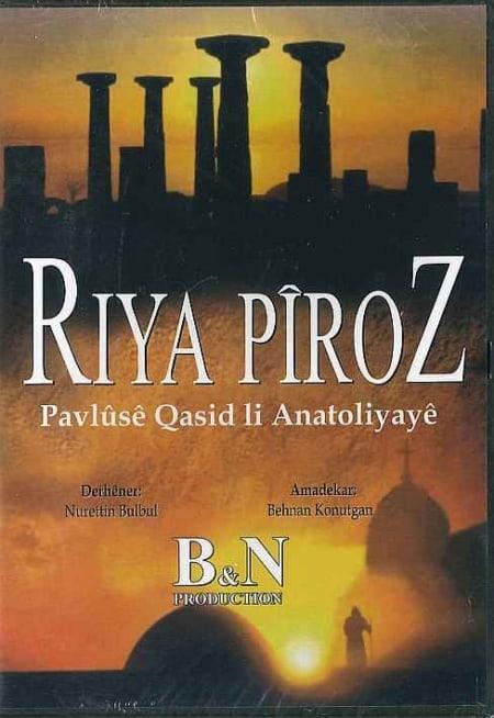 Riya Piroz - De heilige weg van Paulus (Kurmanci)