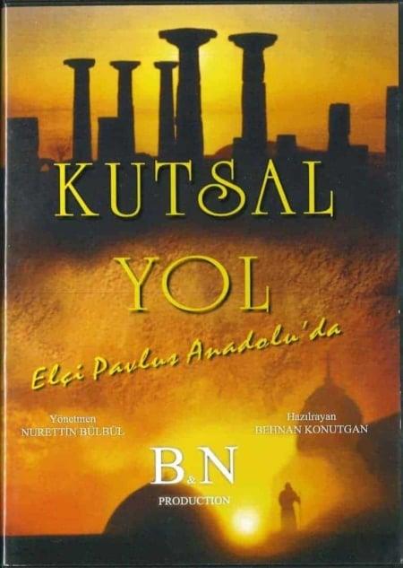 Kutsal Yol - De heilige weg van Paulus