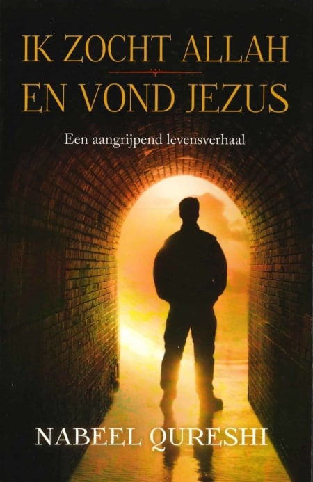 Nabeel Qureshi, Ik zocht Allah, en vond Jezus
